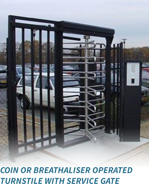 Coin or breathaliser operated turnstile with service gate