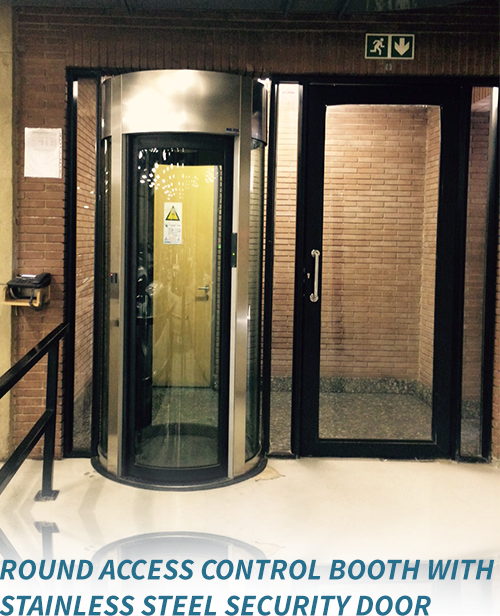 Round Access Control Booth